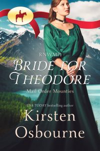 Bride for Theodore - Mail Order Mounties