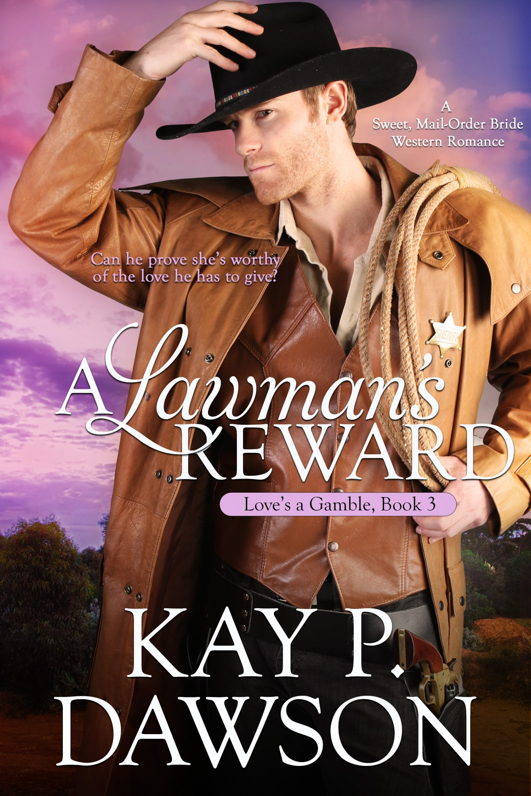 A Lawman's Reward - Love's a Gamble Series