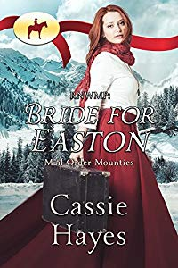 Bride for Easton - Mail Order Mounties