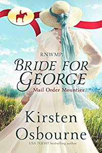 Bride for George - Mail Order Mounties