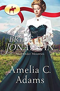 Bride for Jonathan - Mail Order Mounties
