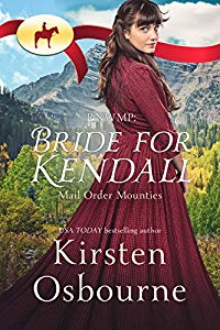 Bride for Kendall - Mail Order Mounties