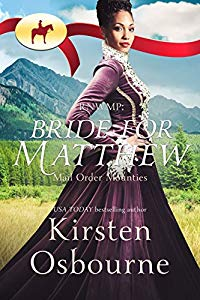 Bride for Matthew - Mail Order Mounties