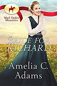 Bride for Richard - Mail Order Mounties