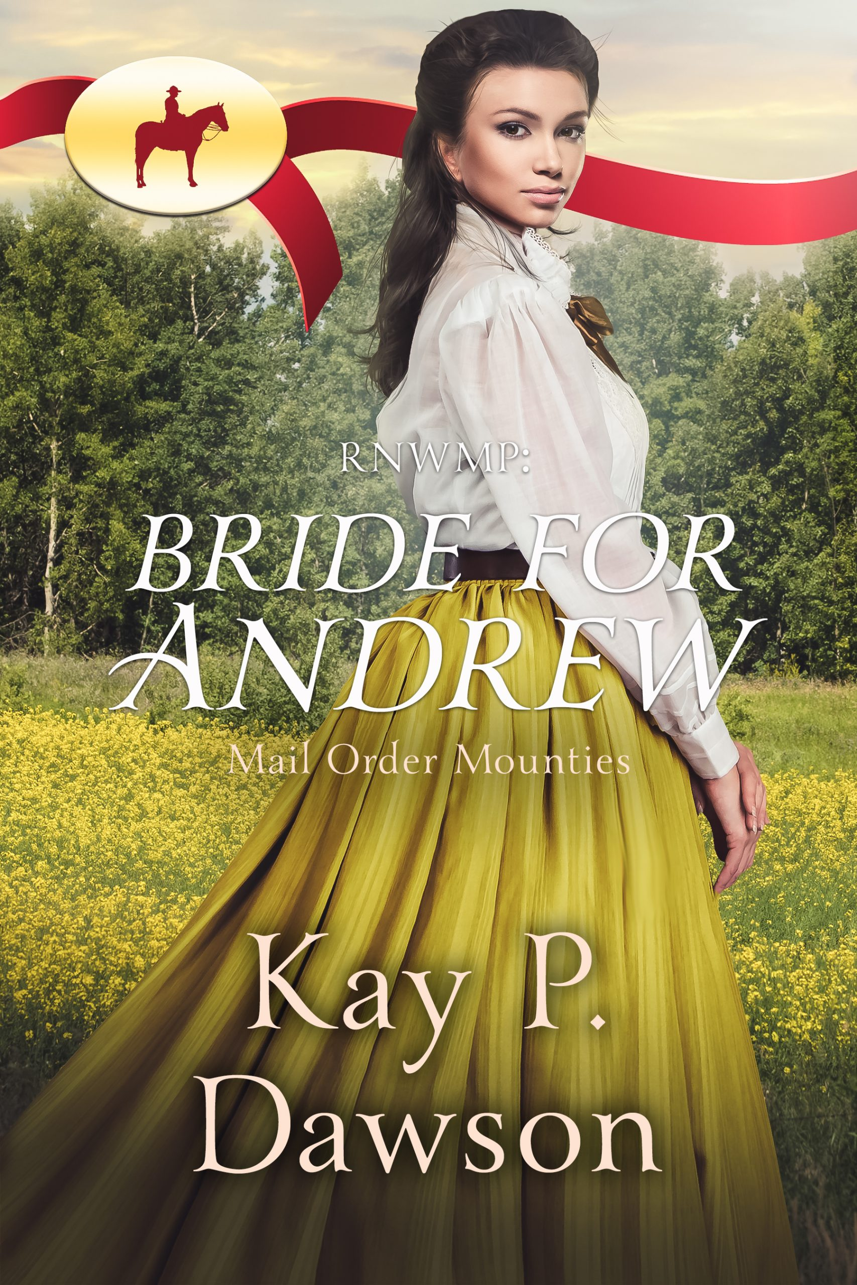 Bride for Andrew - Mail Order Mounties