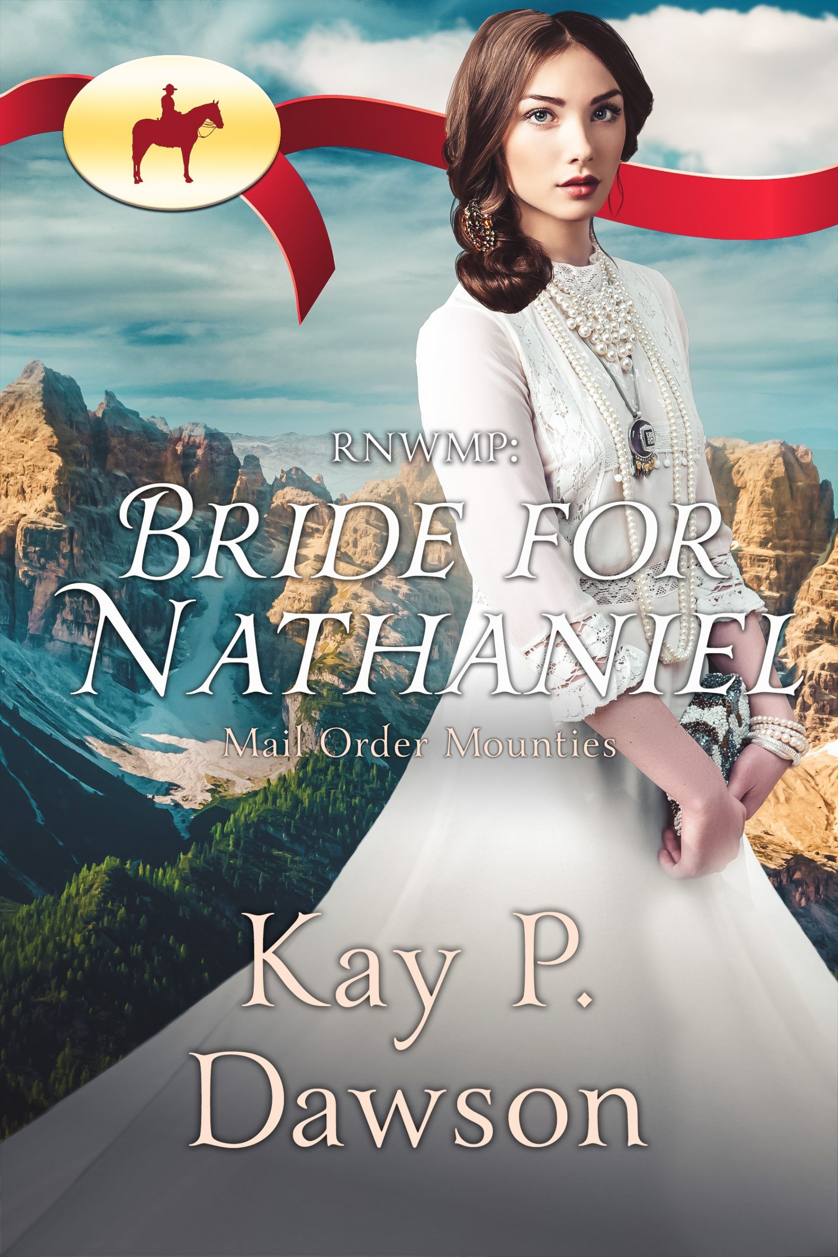 Bride for Nathaniel - Mail Order Mounties
