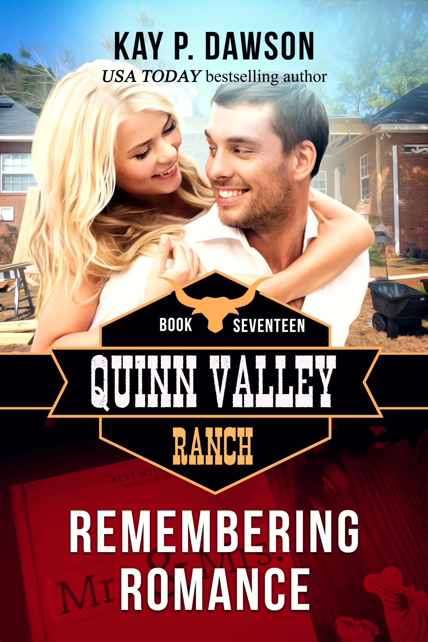 Remembering Romance - Quinn Valley Ranch Series