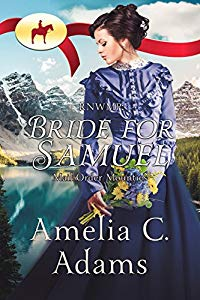 Bride for Samuel - Mail Order Mounties